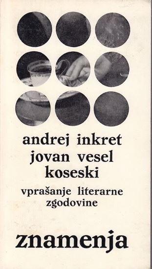 Picture of Andrej Inkret: Jovan Vesel Koseski