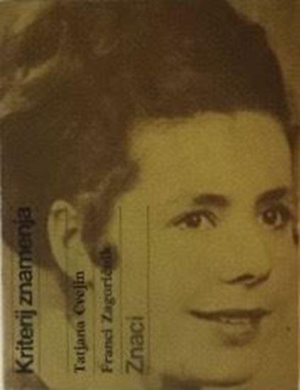 Picture of Tatjana Cvejin & Franci Zagoričnik: Kriterij znamenja