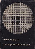 Picture of Matko Mestrovic: Od pojedinacnog opcem