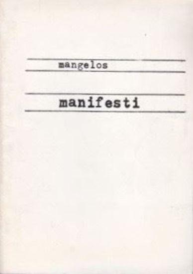 Picture of Mangelos: Manifesti: noart