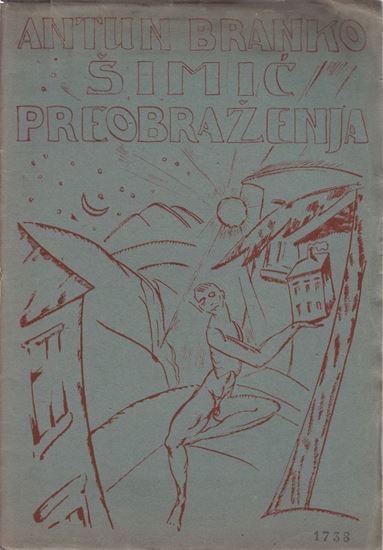 Picture of Antun Branko Šimić: Preobraženja