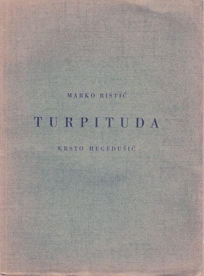 Picture of Marko Ristic & Krsto Hegedusic: Turpituda
