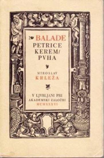 Picture of Miroslav Krleža: Balade Petrice Keremuha
