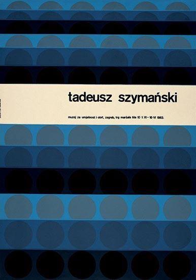 Picture of Ivan Picelj: Tadeusz  Szymański