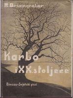 Picture of Rudolf Brunngraber: Karlo i XX. stoljece