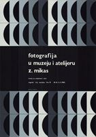 Picture of Ivan Picelj: Fotografija u muzeju i atelieru / Mikas